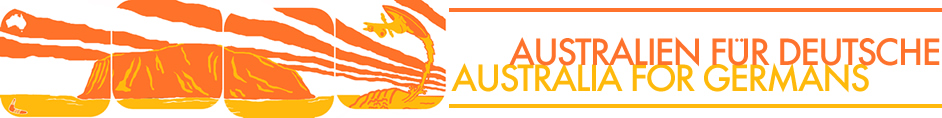 Australien fuer Deutsche |  Australia for Germans